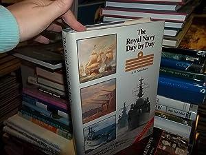 Royal Navy Day by Day: Sainsbury, A. B.