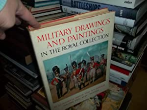 Military Drawings and Paintings in the collection of Her Majesty the Queen, volume 2: Miller, ...