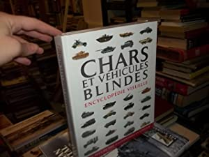 Chars Et Vehicules Blindes Encyclopedie Visuelle