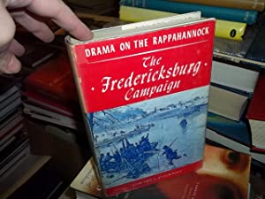 Drama on the Rappahannock, The Fredericksburg Campaign: Stackpole, Edward