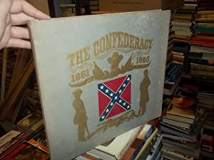The Confederacy: Bales, Richard, Catton, Bruce And Dowdey, Clifford