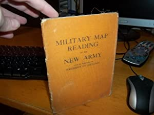 Military Map Reading for the New Army: Lewis, Captain W. Stanley