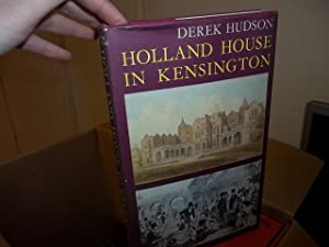 Holland House In Kensington: Hudson, Derek