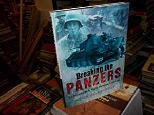 Breaking the Panzers: The Bloody Battle for Rauray, Normandy, 1 July 1944: Baverstock, Kevin