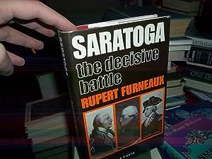 Saratoga: The Decisive Battle: Furneaux, Rupert