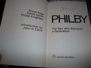 Philby : The Spy Who Betrayed a Generation: Page, Bruce