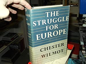 The Struggle for Europe: Wilmot, Chester