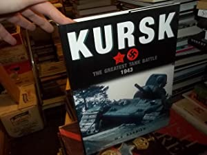 Kursk: The Greatest Tank Battle 1943: Barbier, M. K.