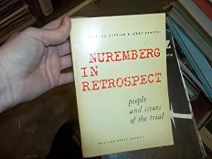 Nuremberg in Retrospect, people and issues of the trial: Cyprian, Tadeusz