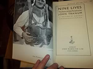 Nine Lives, The story of the Parachutist John Tranum: Tranum, John