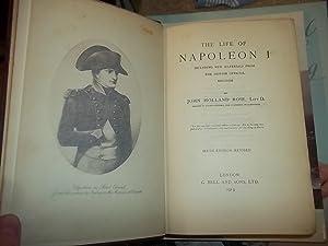 The Life of Napoleon I: Rose, John Holland