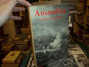 Austerlitz, the story of a battle: Manceron, Claude