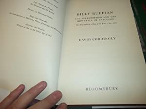 Billy Ruffian: The Bellerophon and the Downfall of Napoleon The Biography of a Ship of the Line, ...