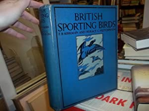 British Sporting Birds: Kirkman and Horace Hutchinson