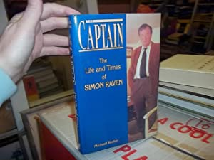 The Captain: The Life and Times of Simon Raven
