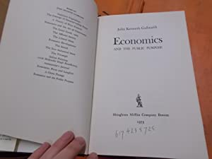 Economics and the Public Purpose: Galbraith, John Kenneth