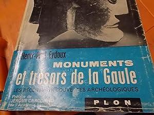Monuments et tresors de la Gaule: Eydoux, Henri-Paul