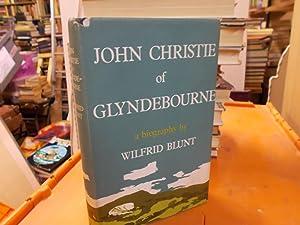 John Christie of Glyndebourne: Blunt, Wilfrid