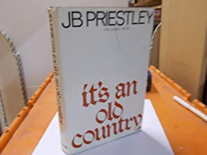 It's and Old Country: Priestley, J.B.