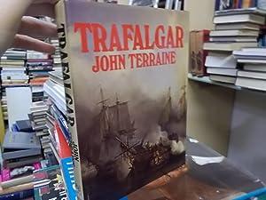 Trafalgar: Terraine, John;Westwood, J.N.