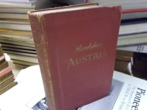 Baedeker's Austria together with Budapest, Prague, Karlsbad, Marienbad: Baedeker, Karl