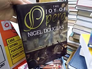 The Joy Of Opera: Douglas, Nigel