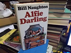 Alfie Darling: A Novel: Naughton, Bill