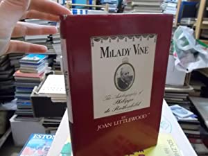 Milady Vine: The Autobiography of Philippe De: Littlewood, Joan; Rothschild,