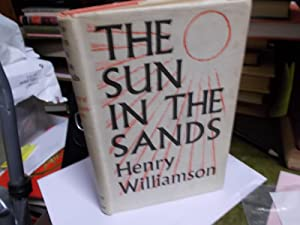 The Sun In THe Sands: Williamson, Henry