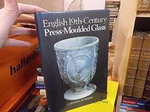 English 19th Century Press-Moulded Glass: Lattimore, Colin R.