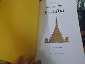 The Life of the Buddha: Herbert, Patricia M.