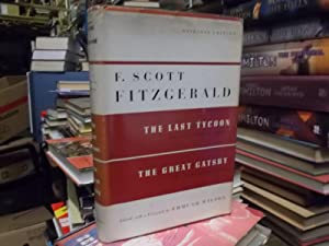 THE LAST TYCOON: AN UNFINISHED NOVEL BY: Fitzgerald, Scott F.