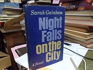 Night Falls oin the city: Gainham, Sarah