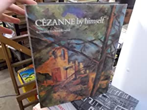 Cezanne by Himself: Kendall,Richard ed.