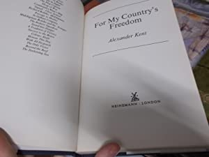 For my country's freedom: Kent, ALexander