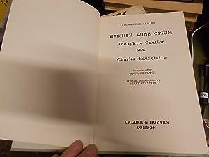 Hashish, Wine, Opium: Gautier, Theophile;Baudelaire, Charles