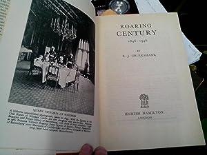 Roaring Century 1846-1946: Cruikshank, R.J.