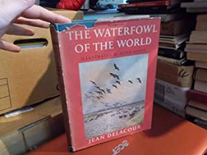 The Waterfowl of the World: Delacour,Jean