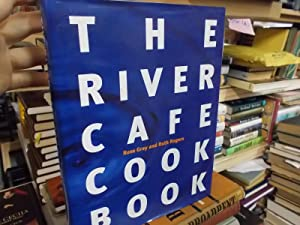 The River Cofe Cookbook: Gray, Rose