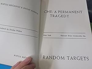 Che:a Permanent Tragedy: Beckovic, Matija;Radovic, Dusan