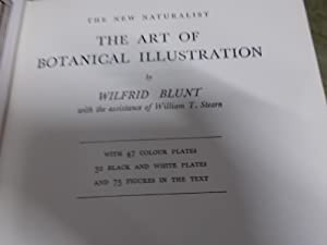 The Art of Botanical Illustration: Blunt, Wilfrid