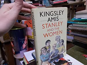 Stanley and the Women: Amis, Kingsley