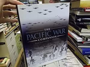 The Pacific War Companion: From Pearl Harbor to Hiroshima: Na
