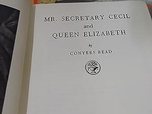 Mr. Secretary Cecil and Queen Elizabeth: Read, Conyers