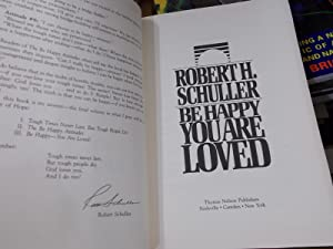 Be Happy-You Are Loved: Schuller, Robert Harold