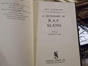 A Dictionary of R.A.F. Slang: Partridge, Eric