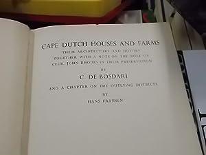 Cape Dutch Houses and Farms: Bosdari, C.DE