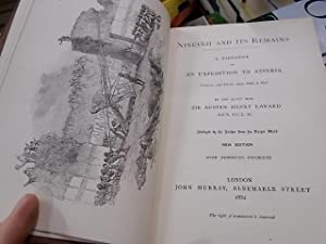 Nineveh and Its Remains,a narrative of an Expedition to Assyria: Layard, Sir Austin Henry