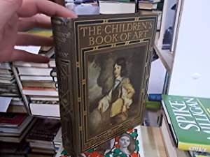 The Children's Book Of Art: Conway, Agnes Ethel and Conway, Sir MArtin