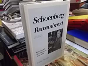 Schoenberg Remembered: Diaries and Recollections, 1938-76: Newlin, Dika